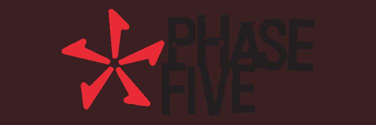 פייז פייב - Phase 5